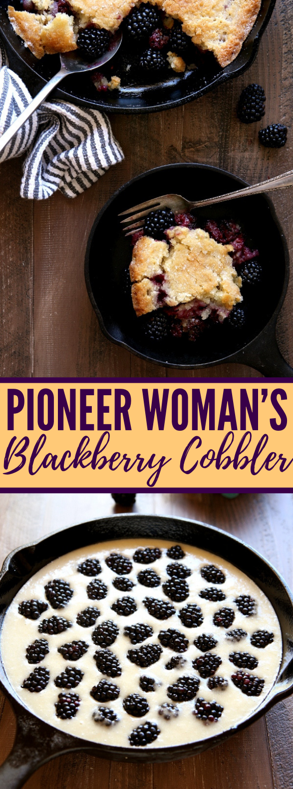 PIONEER WOMAN'S BLACKBERRY COBBLER #dessert #berries