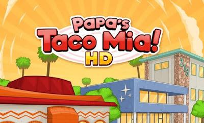 Papa's Taco Mia To Go! Apk for Android (paid)