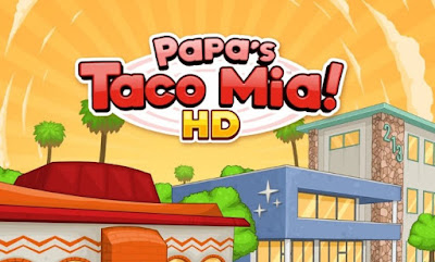 Papa's Taco Mia To Go! Apk for Android (paid)