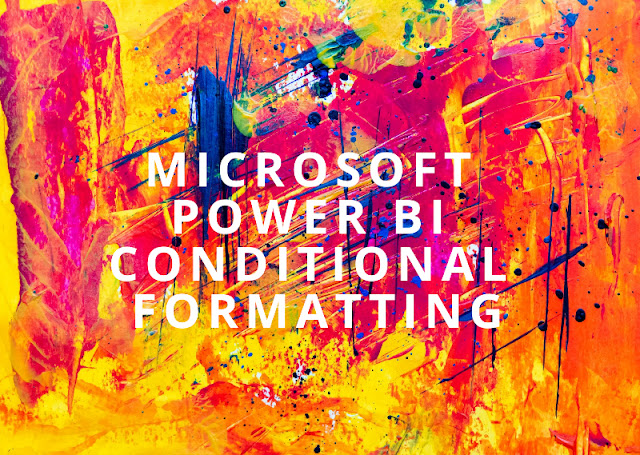 DIY 1 : How to do  Conditional Formatting using field value  in Power BI