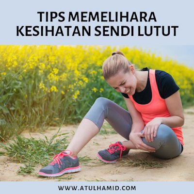 Tips Memelihara Kesihatan Sendi Lutut