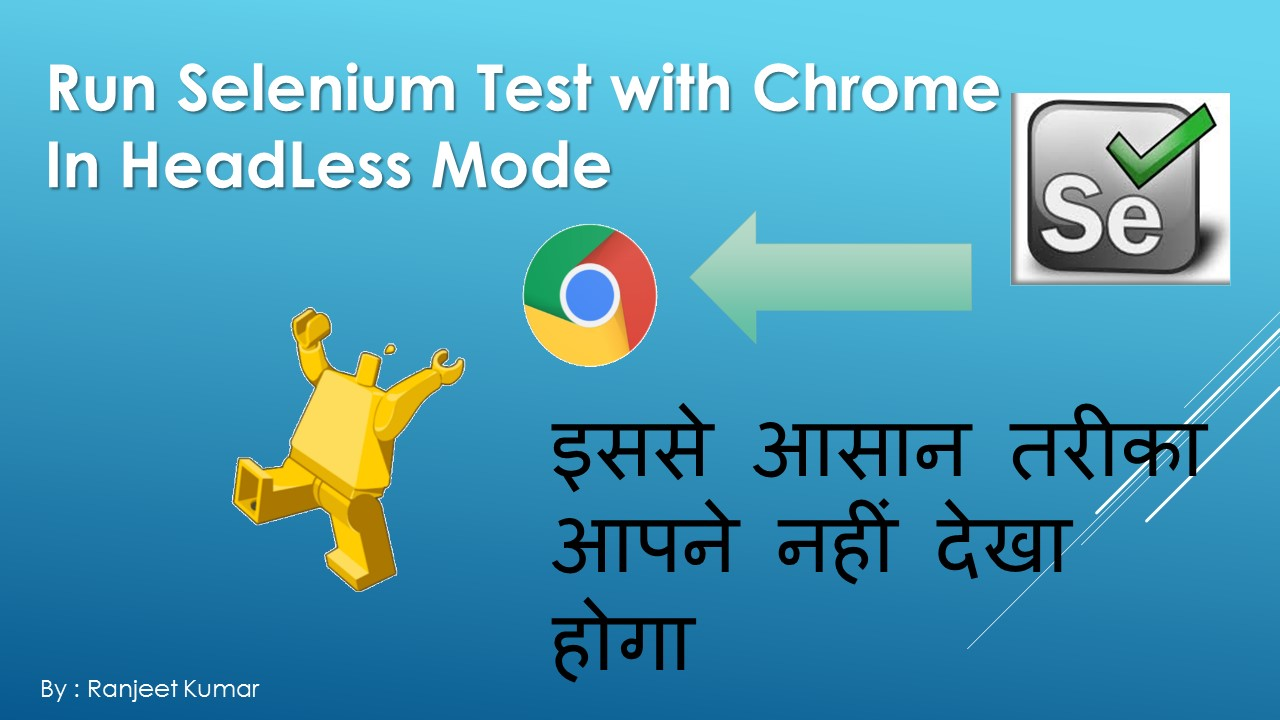 Automation Educator: How To Run Selenium Test with Chrome Browser In