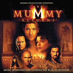 THE MUMMY RETURNS intrada