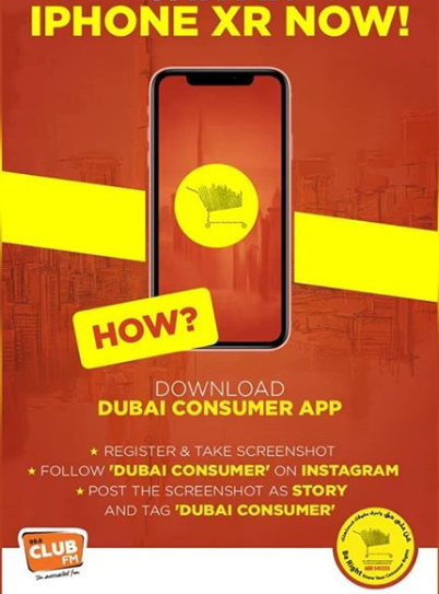 Download Dubai Consumer App and win a new iPhone XR