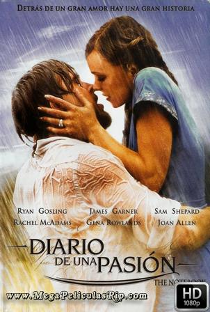 Diario De Una Pasion [1080p] [Latino-Ingles] [MEGA]
