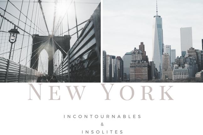 New-York incontournables et insolites