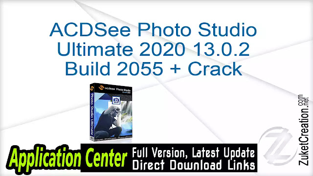 ACDSee Photo Studio Ultimate 2020 13.0.2 Build 2055 + Crack