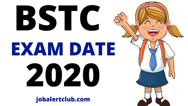 bstc exam date 2020