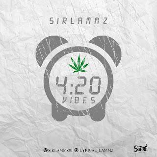 Sirlammz - 420 Vibes