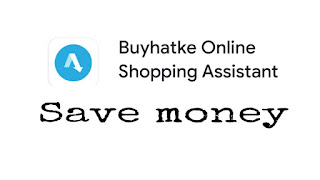 Save money, Deal , Buyhatke online assistant