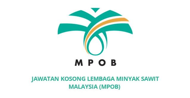 Jawatan Kosong Lembaga Minyak Sawit Malaysia 2021 (MPOB)