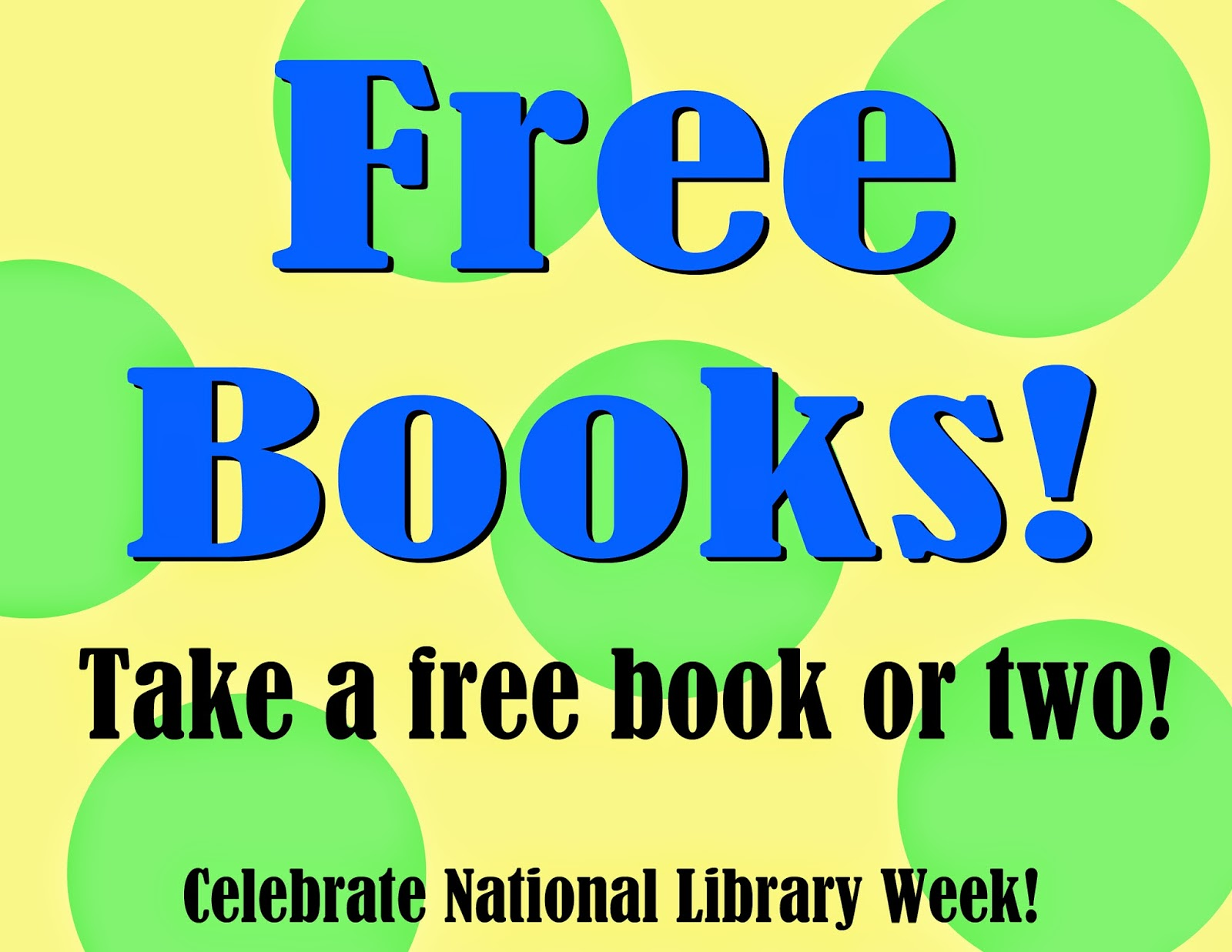 library books sign week display national librarian freebooks