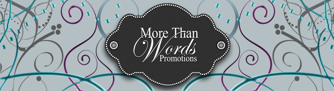 More Than Words Promotions