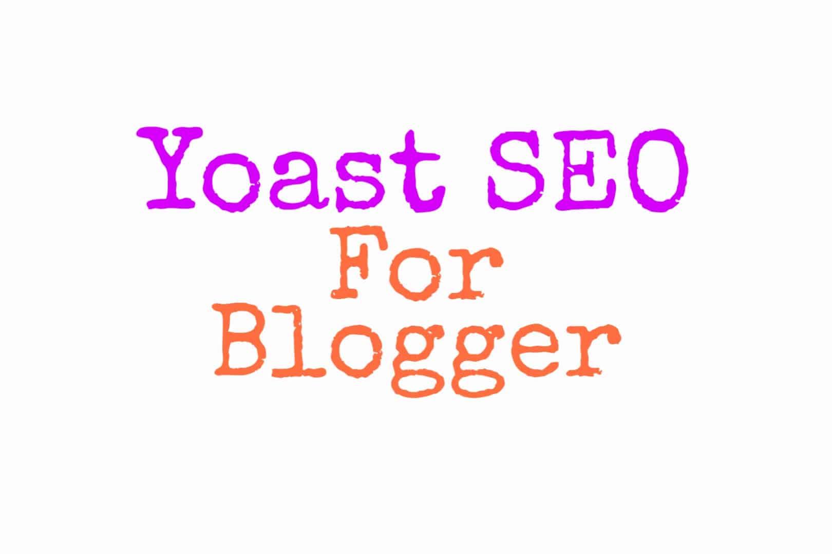 Yoast SEO for Blogger