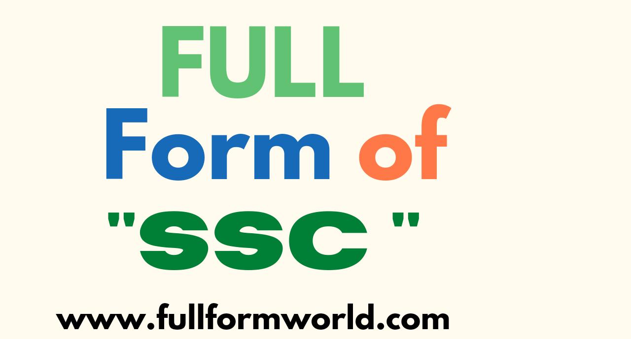 ssc full form, full form of ssc