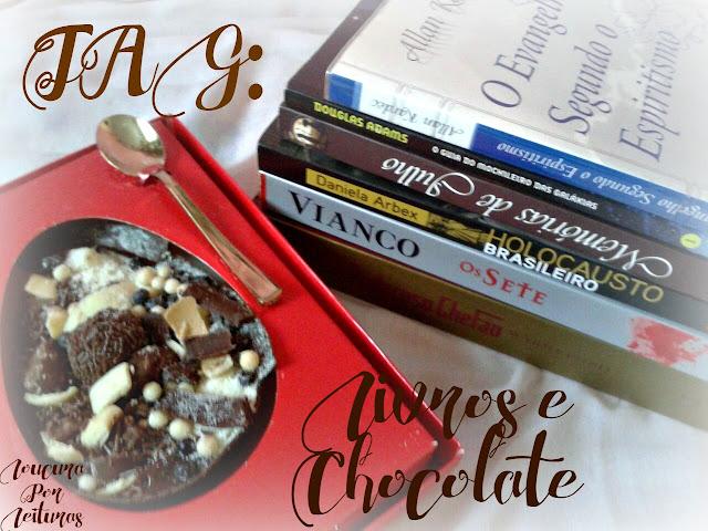 TAG: Livros e Chocolate
