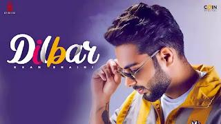 Dilbar ( Full Lyrics ) -  Khan Bhaini - Gur Sidhu || King Mughal