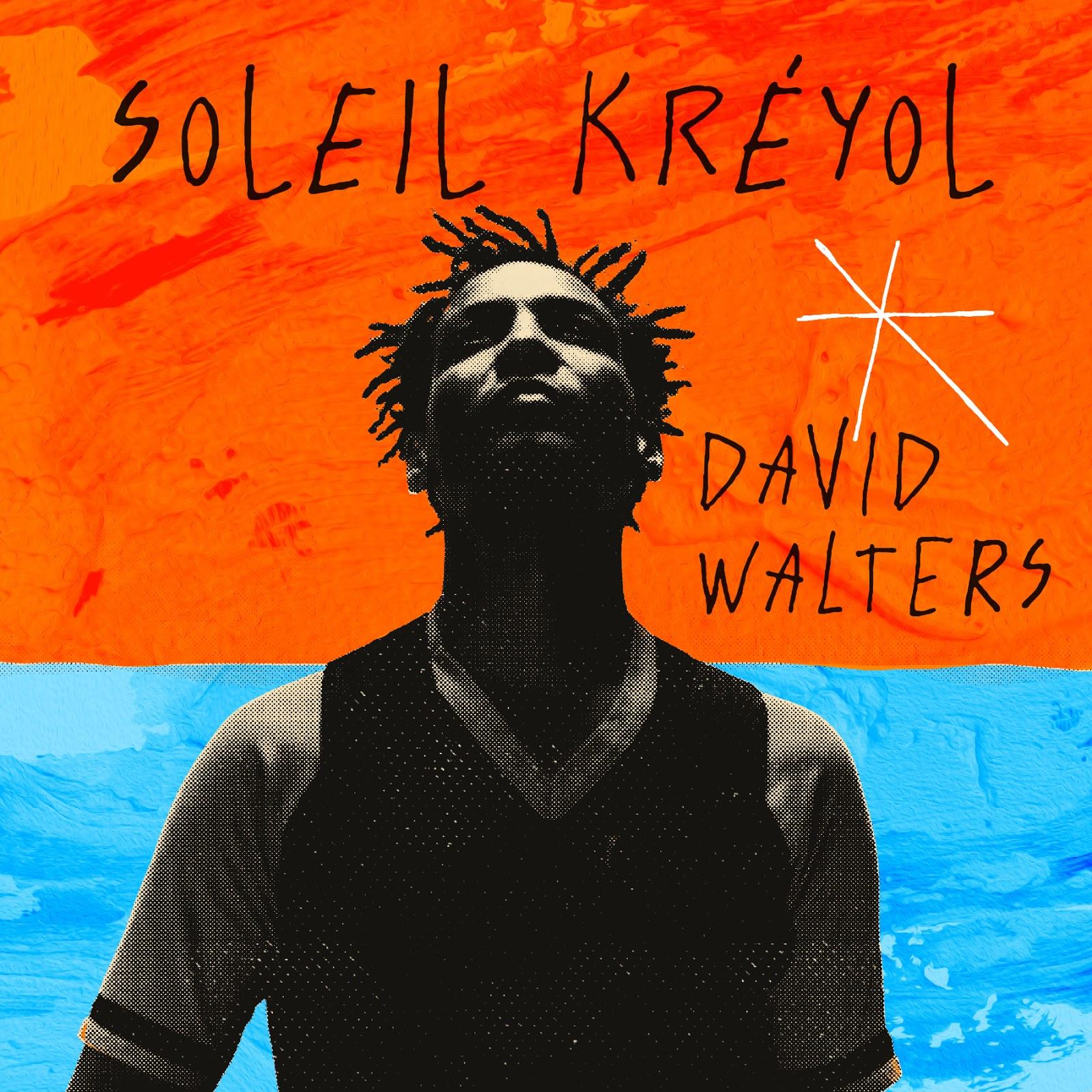 Soleil Kréyol von David Walters | Albumtipp & Full Album Stream