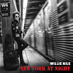 WILLIE NILE - New York at night (Álbum)