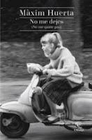 http://lecturasmaite.blogspot.com.es/2016/11/novedades-octubre-no-me-dejes-de-maxim.html