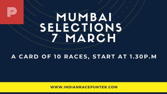 Mumbai Race Selections 7 March
