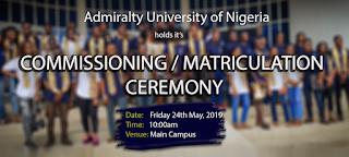 ADUN Matriculation Ceremony / Commissioning Schedule 2018/2019