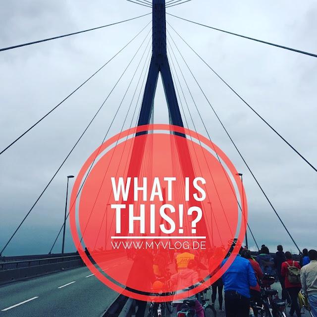 MyVlog Hamburg: WHAT IS THIS!? Fahrradsternfahrt über die Köhlbrandbrücke in Hamburg - Start Sommer 2017