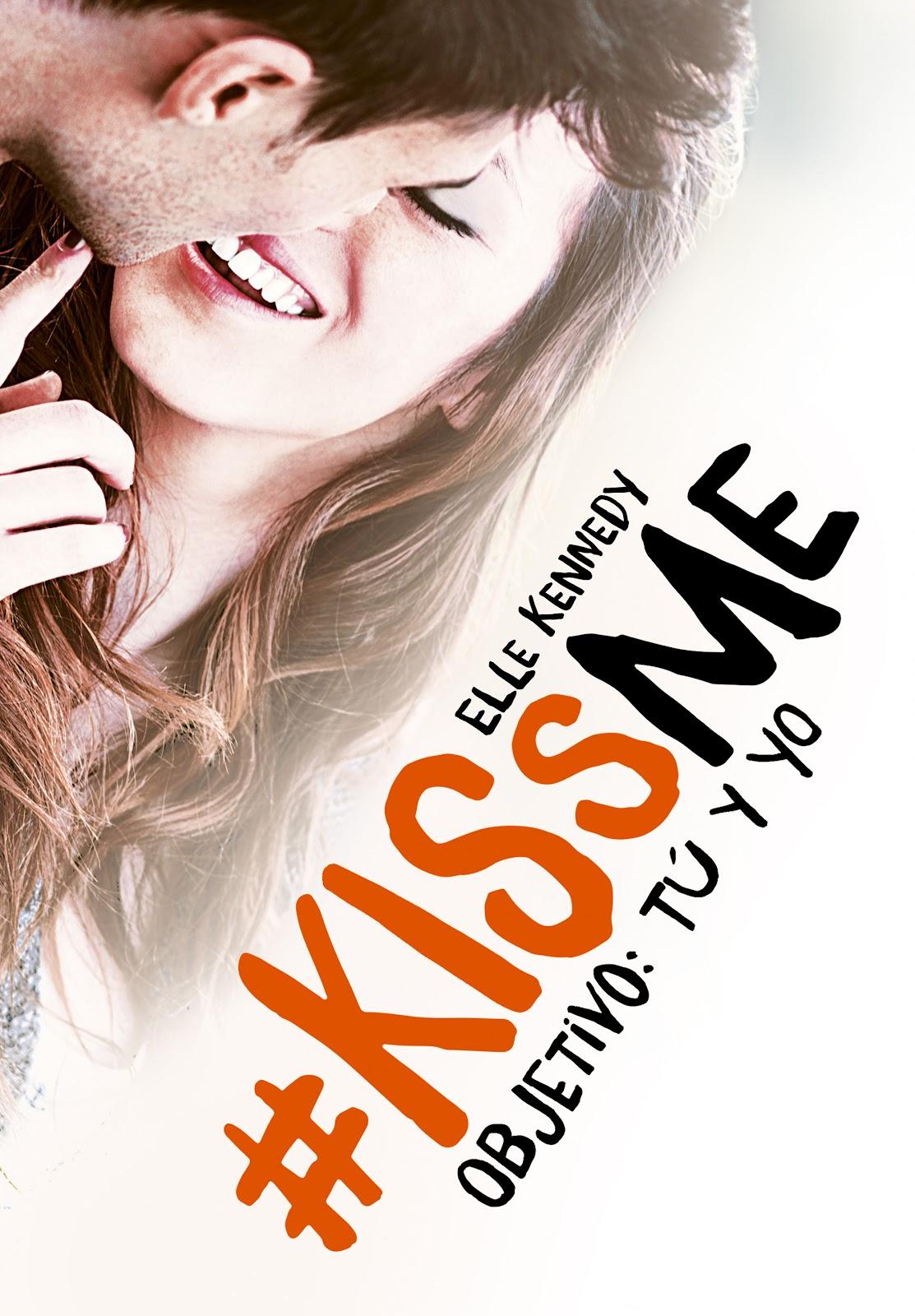 Promesas de Amor: Reseña   Objetivo: tú y yo (Kiss Me #2