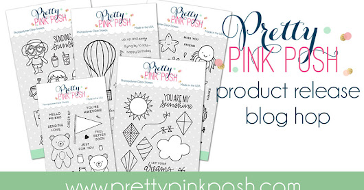 Pretty Pink Posh| July Product Release Blog Hop