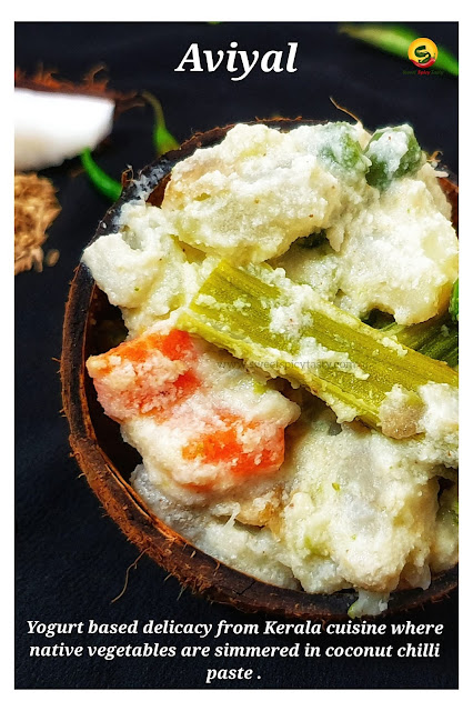 A thick mixture of vegetables,curd,coconut gravy and coconut oil seasoning,is a must for Keralaities as a part of their Onam or Vishu Sadhya (Vegetarian Feast Menu). Vegetables such as Plaintains,elephant yam,carrots,beans,peas,snake gourd,drumstick pumpkin,potato are used in the preparation of Avial.
