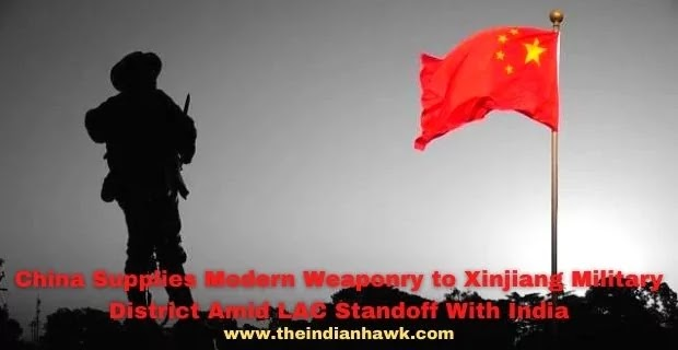 China Supplies Modern Weaponry to Xinjiang Military District Amid LAC Standoff With India