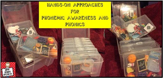 Teaching phonemic awareness and phonics - the hands-on way!