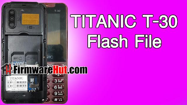 TITANIC T-30 Flash File SC6531E Tested (Stock Official Rom)