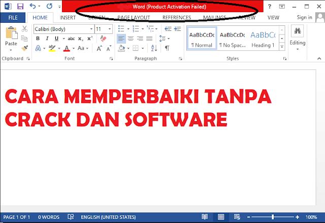 "Memperbaiki ""Product Activation Failed"" Microsoft Office"