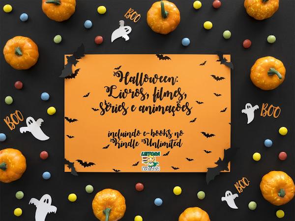Dicas para o Halloween: filmes, séries, animações e livros (incluindo disponíveis no Kindle Unlimited)