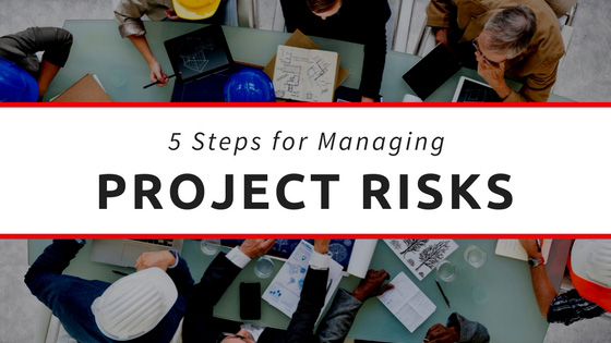 5 Steps for Project Risk Management