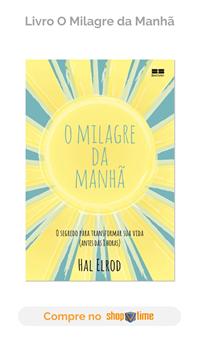 Livro O Milagre da Manhã — Como Mudar a Sua Vida em Apenas 30 Dias