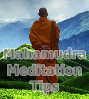 Practical  Buddhist Meditation Tips & Tricks of Mahamudra