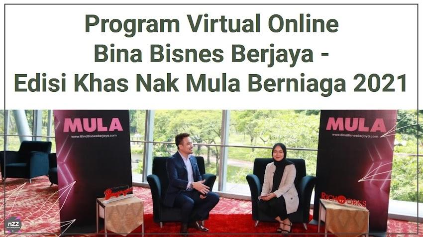 RichWorks Lancar Program Virtual Online Bina Bisnes Berjaya - Edisi Khas Nak Mula Berniaga 2021