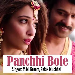 Panchhi Bole Lyrics - Baahubali