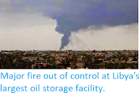 https://sciencythoughts.blogspot.com/2014/07/major-fire-out-of-control-at-libyas.html