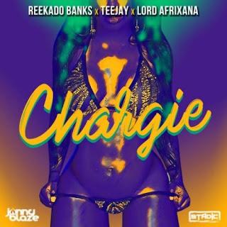 [MUSIC] Reekado Banks – Chargie ft. Teejay & Lord Afrixana