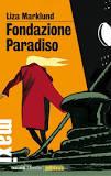 Fondazione Paradiso di Liza Marklund