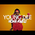VIDEO | YOUNG DEE - NOMA KWELI