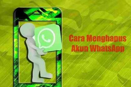 Bagaimana Cara Menghapus Akun Whatsapp dan Apa Yang Terjadi Setelah Anda Menghapusnya?
