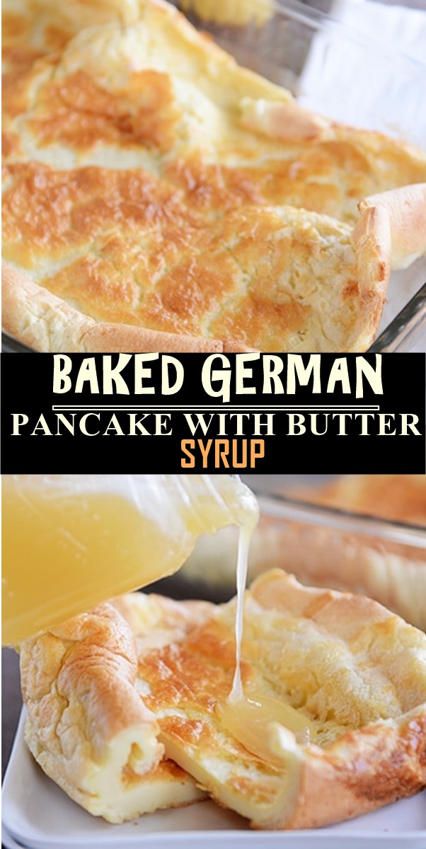 BAKED GERMAN PANCAKE WITH BUTTER SYRUP #breakfastideas