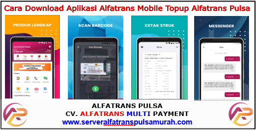 Cara Download Aplikasi Android Alfatrans Pulsa