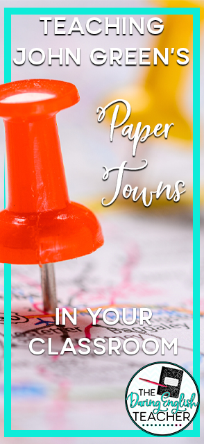 Teaching John Green's Paper Towns in Your Classroom