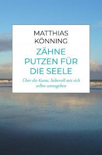 https://publish.bookmundo.de/shop/index.php/catalog/product/view/id/494031/s/zahne-putzen-fur-die-seele-uber-die-kunst-liebevoll-mit-sich-selbst-umzugehen-227618-publish-bookmundo-de/