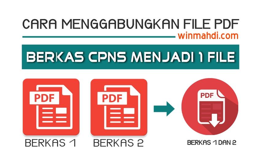 Cara Menggabungkan File PDF Berkas CPNS